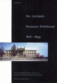 Der Architekt Hermann Willebrand (1816-1899)