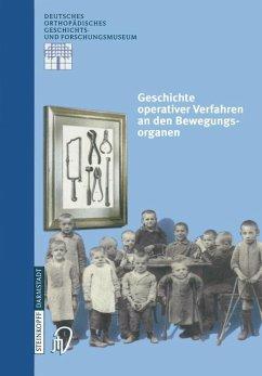 Geschichte operativer Verfahren an den Bewegung...