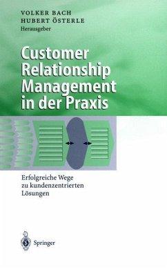 Customer Relationship Management in der Praxis - Bach, Volker / Österle, Hubert (Hgg.)