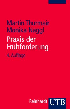 Praxis der Frühförderung - Thurmair, Martin; Naggl, Monika