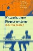 Wissensbasierte Diagnosesysteme im Service-Support