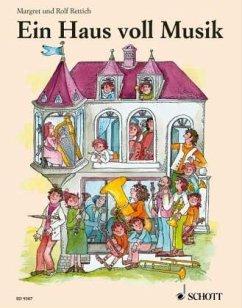 Ein Haus voll Musik - Rettich, Margret; Rettich, Rolf