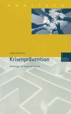Krisenprävention - Matthies, Volker