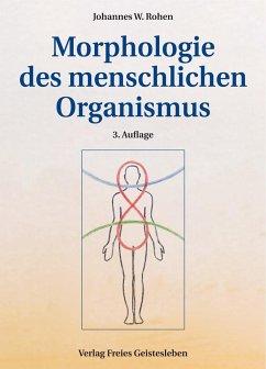 Morphologie des menschlichen Organismus - Rohen, Johannes W.