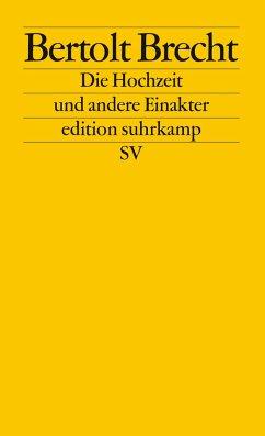 Die Hochzeit und andere Einakter - Brecht, Bertolt