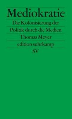 Mediokratie - Meyer, Thomas
