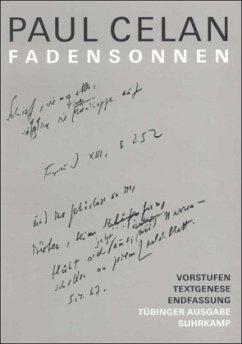 Fadensonnen - Celan, Paul
