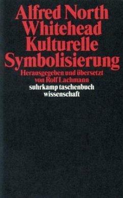 Kulturelle Symbolisierung - Whitehead, Alfred North