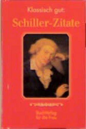 Klassisch Gut Schiller Zitate