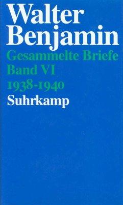 Briefe 1938-1940 - Benjamin, Walter
