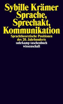 Sprache, Sprechakt, Kommunikation - Krämer, Sybille