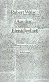 Mikrogramme aus den Jahren 1925/33, 2 Bde. / Aus dem Bleistiftgebiet, 6 Bde. Bd.5/6