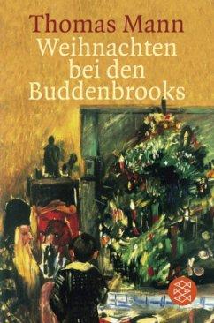 Weihnachten bei den Buddenbrooks. Großdruck - Mann, Thomas