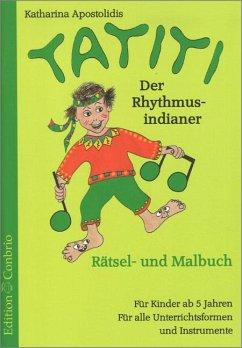 Tatiti, der Rhythmus-Indianer