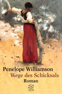 Wege des Schicksals - Williamson, Penelope