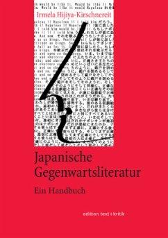 Japanische Gegenwartsliteratur - Hijiya-Kirschnereit, Irmela
