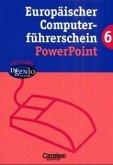 Powerpoint / Europäischer Computerführerschein, m. CD-ROM 6