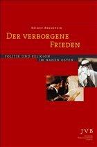 Der verborgene Frieden - Bernstein, Reiner