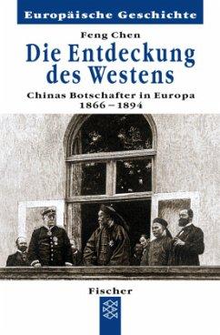 Die Entdeckung des Westens - Chen, Feng