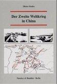 Der Zweite Weltkrieg in China