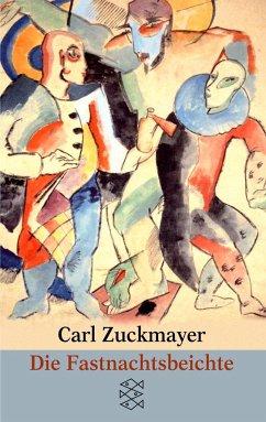 Die Fastnachtsbeichte - Zuckmayer, Carl