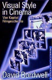 Visual Style in Cinema - Bordwell, David