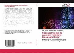 Reconocimiento de patrones mediante tecnología Kinect - Guerrero, Rosa Graciela; Ayala, César Andrés