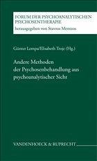 Andere Methoden der Psychosenbehandlung aus psychoanalytischer Sicht