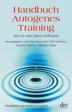 Handbuch Autogenes Training - Hoffmann, Bernt