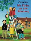 Wir Kinder aus dem Möwenweg / Möwenweg Bd.1