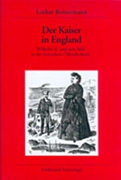 Der Kaiser in England - Reinermann, Lothar