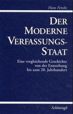 Der moderne Verfassungsstaat - Fenske, Hans