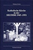 Katholische Kirche in der SBZ / DDR 1945 - 1951