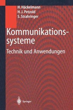 Kommunikationssysteme - Häckelmann, Heiko; Petzold, Hans J.; Strahringer, Susanne