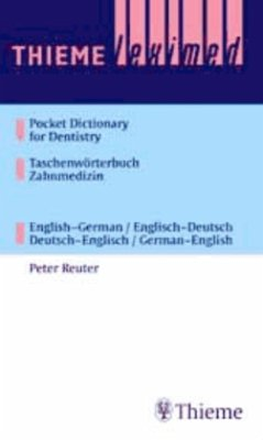 Taschenwörterbuch Zahnmedizin / Pocket Dictionary of Dentistry - Reuter, Peter