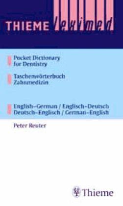 Taschenwörterbuch Zahnmedizin / Pocket Dictionary of Dentistry - Reuter, Peter