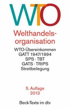 Welthandelsorganisation - Einleitung von Tietje, Christian