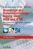 Grundzüge der Konzernrechnungslegung nach HGB und IFRS