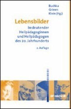 Lebensbilder bedeutender Heilpädagoginnen und H...