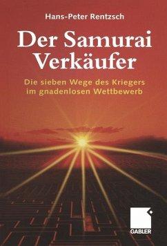 Der Samurai-Verkäufer - Rentzsch, Hans-Peter