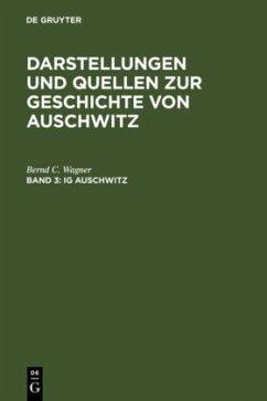 IG Auschwitz - Wagner, Bernd C.