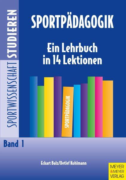 Sportpädagogik - Balz, Eckart; Kuhlmann, Detlef