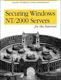 Securing Windows Nt/2000 Servers for the Internet: A Checklist for System Administrators - Norberg, Stefan