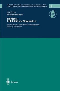 Erdbeden - Instabilität von Megastädten - Fuchs, Karl; Wenzel, Friedemann