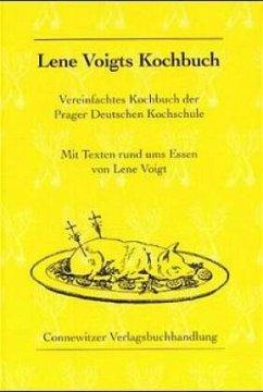 Lene Voigts Kochbuch - Voigt, Lene