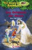 Das Geheimnis der Mumie / Das magische Baumhaus Bd.3