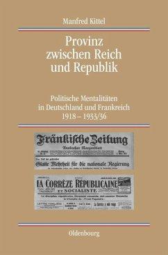 Provinz zwischen Reich und Republik - Kittel, Manfred