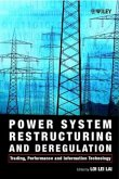 Power System Restructuring and Deregulation