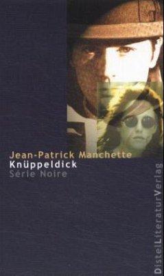 Knüppeldick - Manchette, Jean P