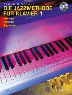 Die Jazzmethode für Klavier 1. Mit CD